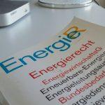 Quo vadis, Energiewenderecht? Energierechtliche Zukunftsgestaltung