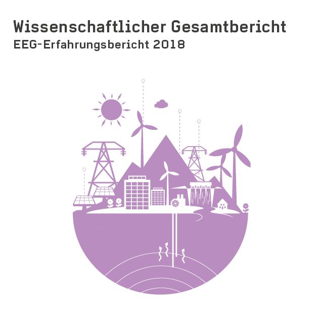 Wissenschaftlicher Gesamtbericht (EEG-Erfahrungsbericht 2018)