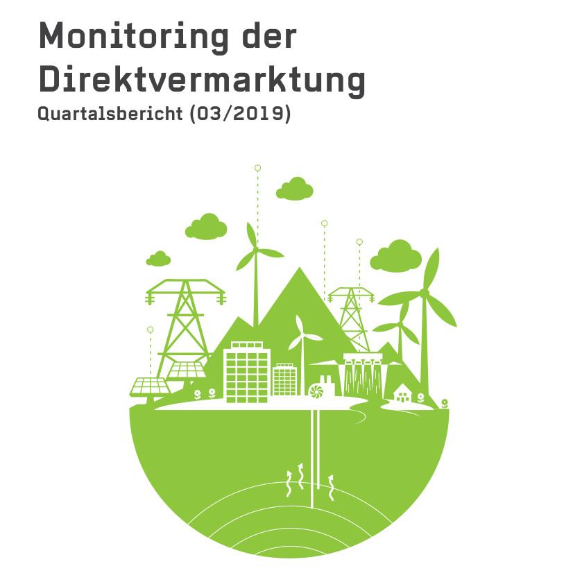 Monitoring der Direktvermarktung von Strom aus Erneuerbaren Energien. Quartalsbericht (03/2019)