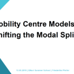 Mobility Centre Models: Shifting the Modal Split