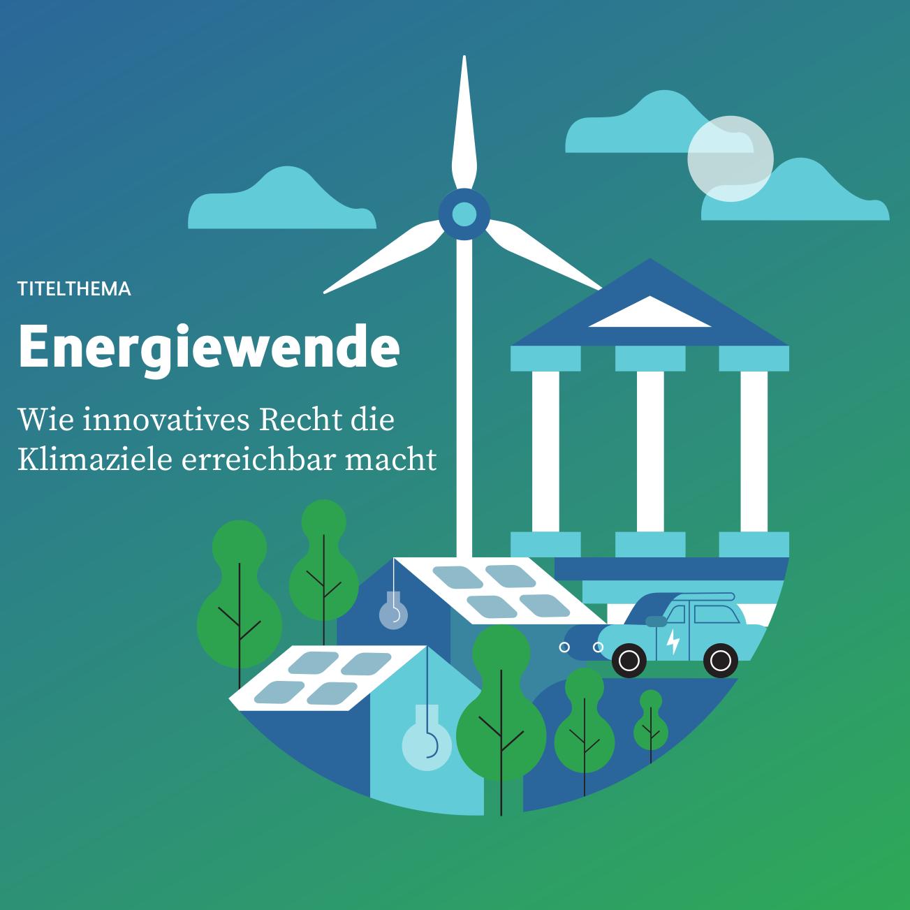 Alles auf Grün? Status quo der deutschen Energiewende-Gesetzgebung