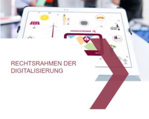 Rechtsrahmen der Digitalisierung